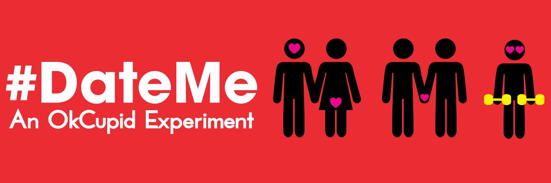 #dateme an okcupid experiment discount, #DateMe: An OkCupid Experiment, okcupid play