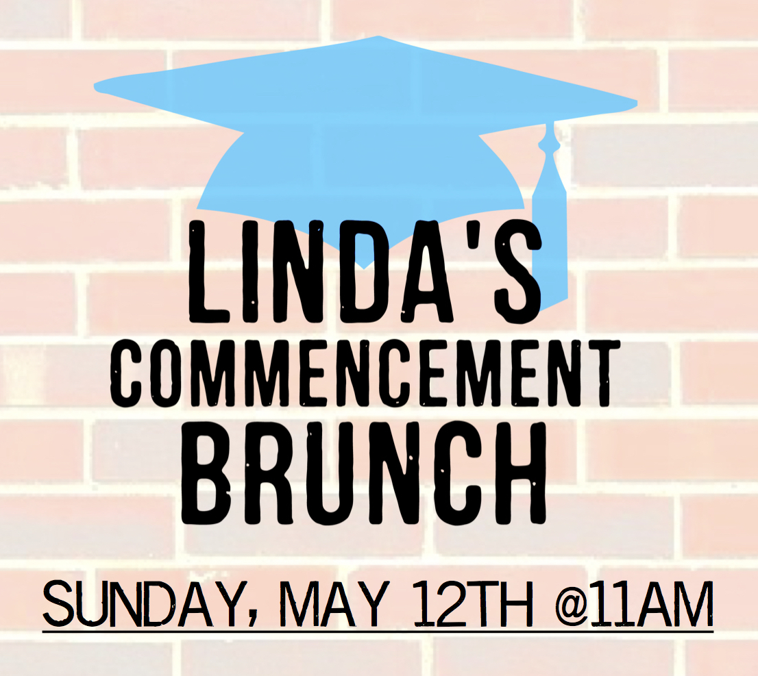 Linda's Commencement Brunch