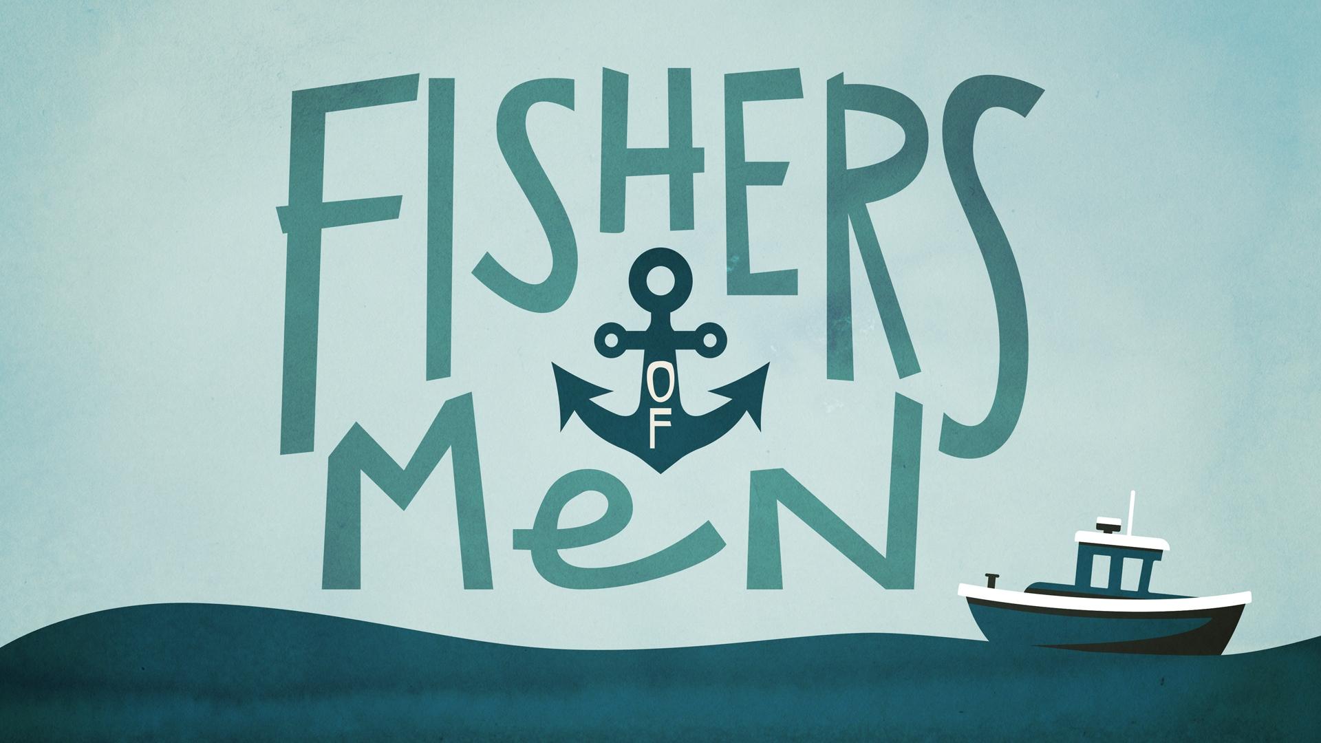 Fishers of Men - Sermon Title.jpg