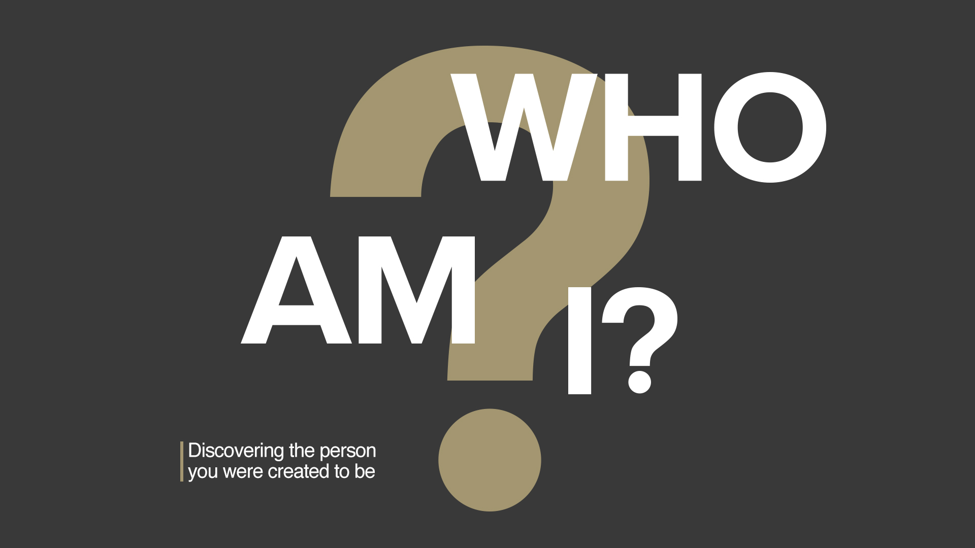 Who Am I - Milton Campus (August 2019)
