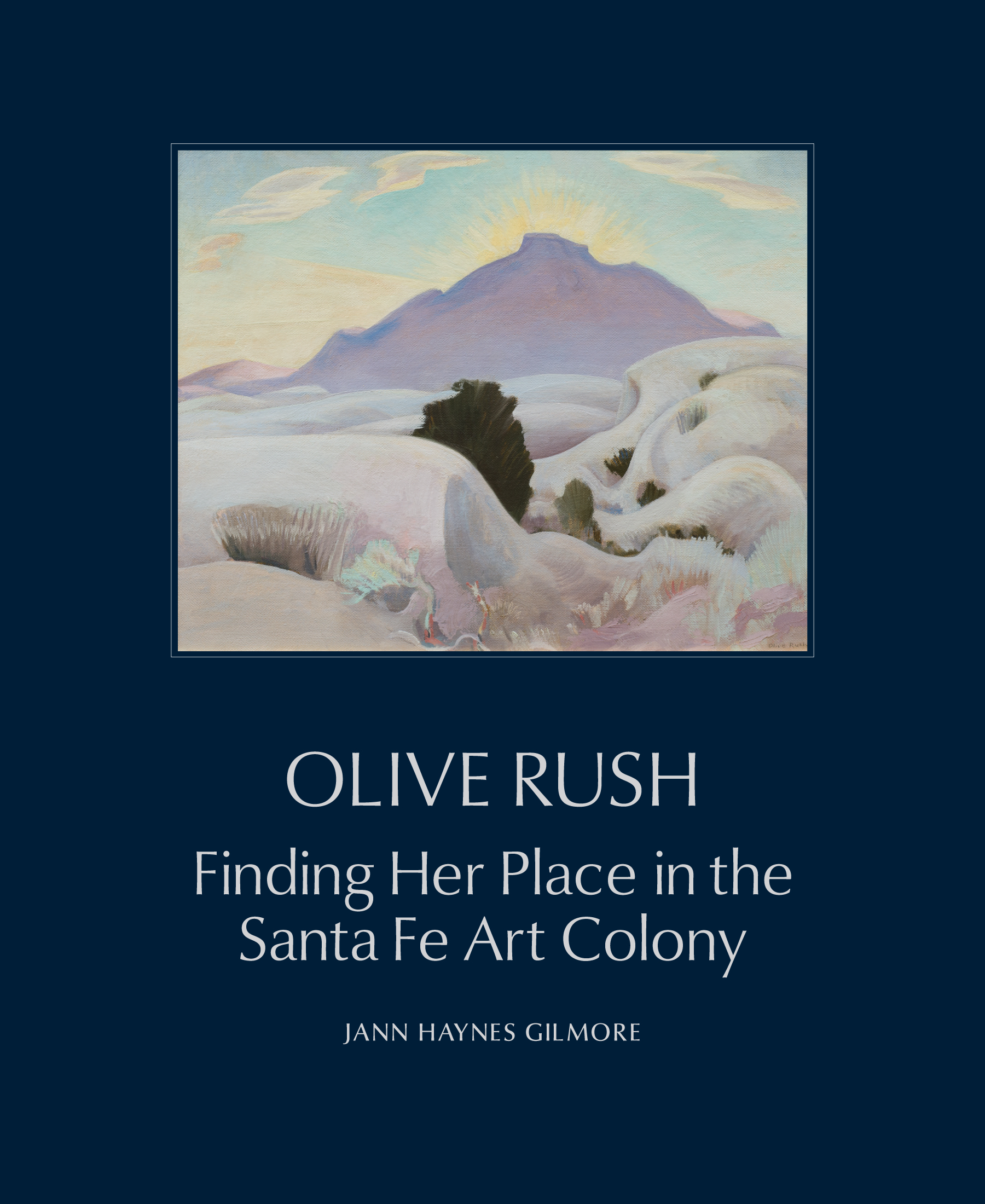 Biography of Olive Rush for the Museum of New Mexico Press: