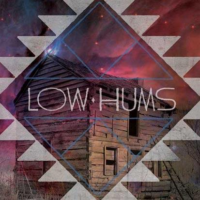 Low Hums