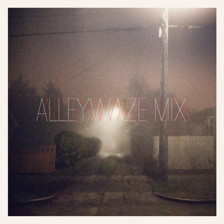 alleywaze_mix.jpg