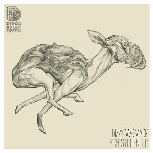 DIZZY WOMACK - HIGH STEPPIN EP