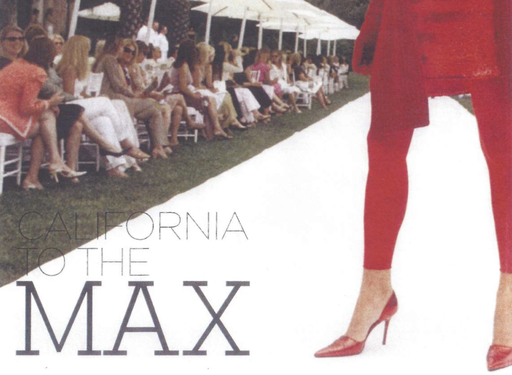 ARTICLE: California To The Max -