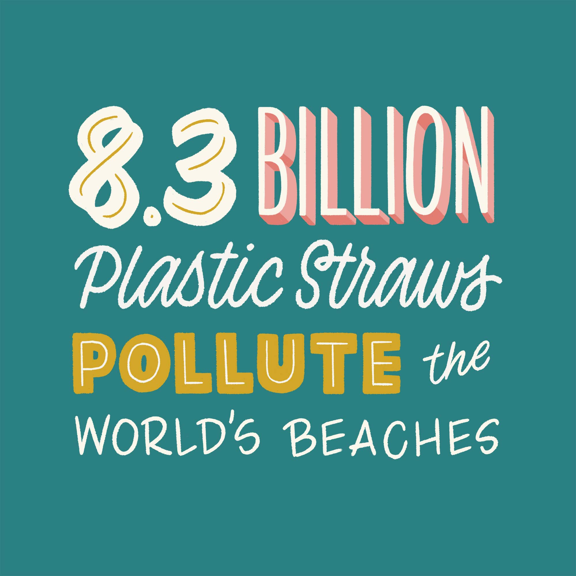 Small-Changes-Big-Impact_Jenna-Carando_Plastic Straws.jpg