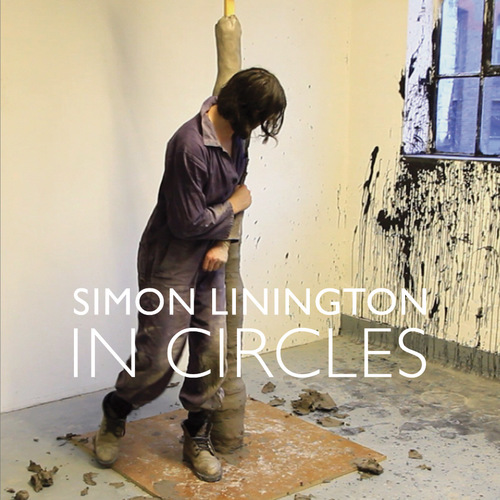 27TH JUNE 2014 - 1ST AUGUST 2014 - IN CIRCLES - SIMON LININGTON