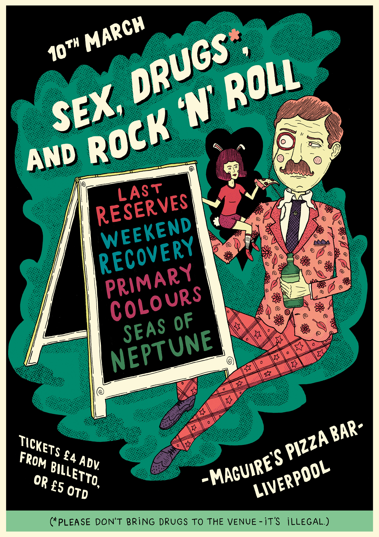 Gig Poster: Sex, Drugs*, & Rock 'N' Roll - Maguire's Pizza Bar Liverpool