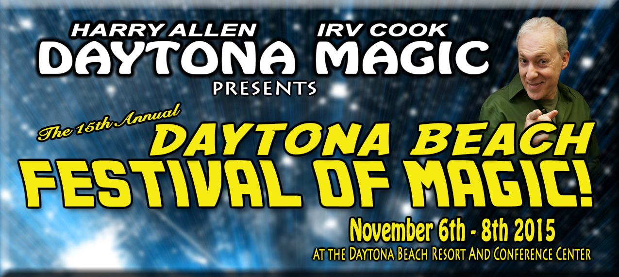 Click the banner above for more information on the Daytona Beach Festival of Magic 2015!