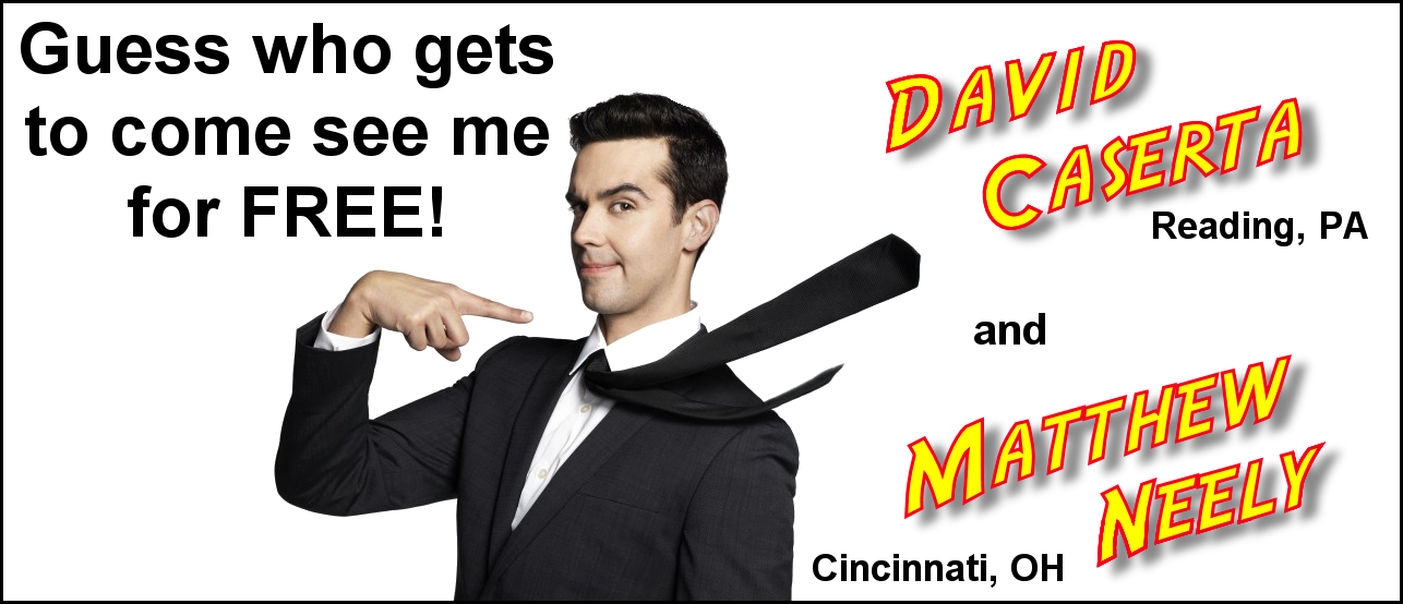 Congratulations to David Caserta, Reading, PA and Matthew Neely, Cincinnati, OH who each won two tickets to see Michael Carbonaro Live in a city near them. Thanks for entering, everybody. Watch for new contests on The Magic Word Podcast!