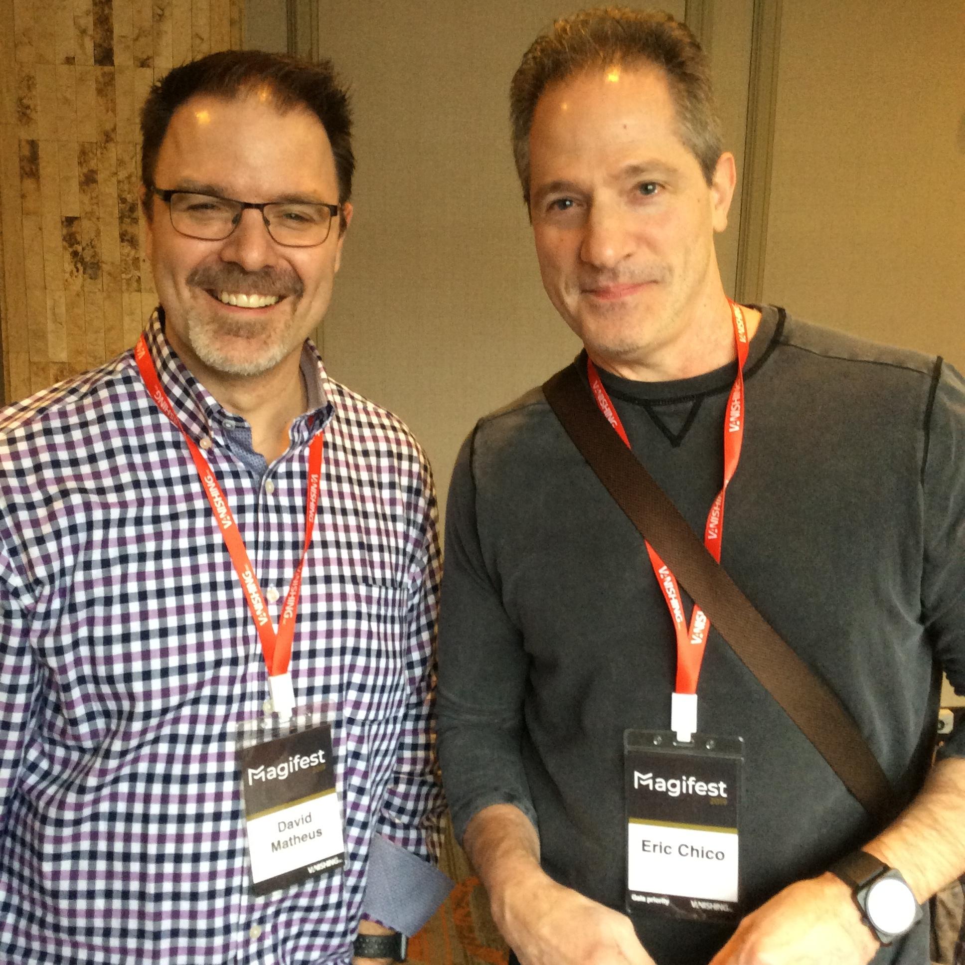 David Mattheus and Eric Chico