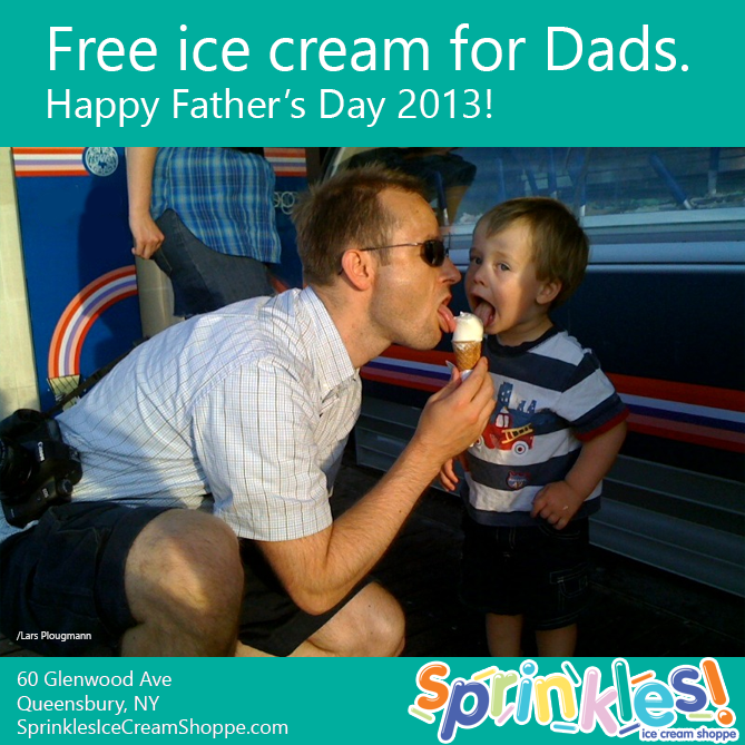 Free small soft serve cone for all dads today. Stop on in to Sprinkles!
