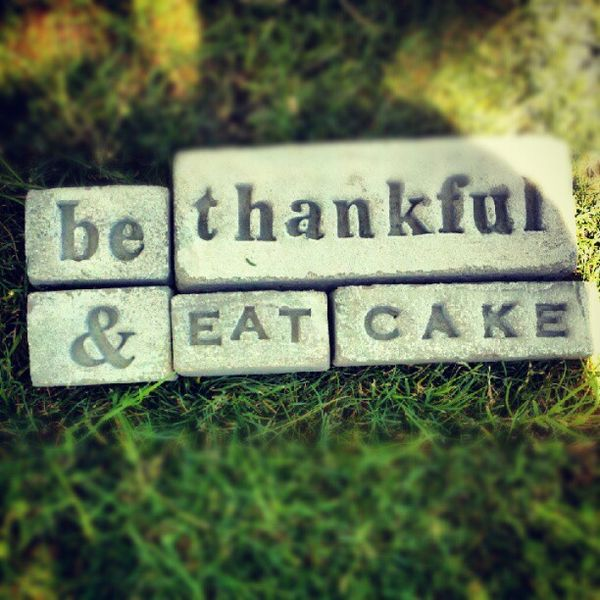 be-thankful-and-eat-cake-todaysnest.jpg