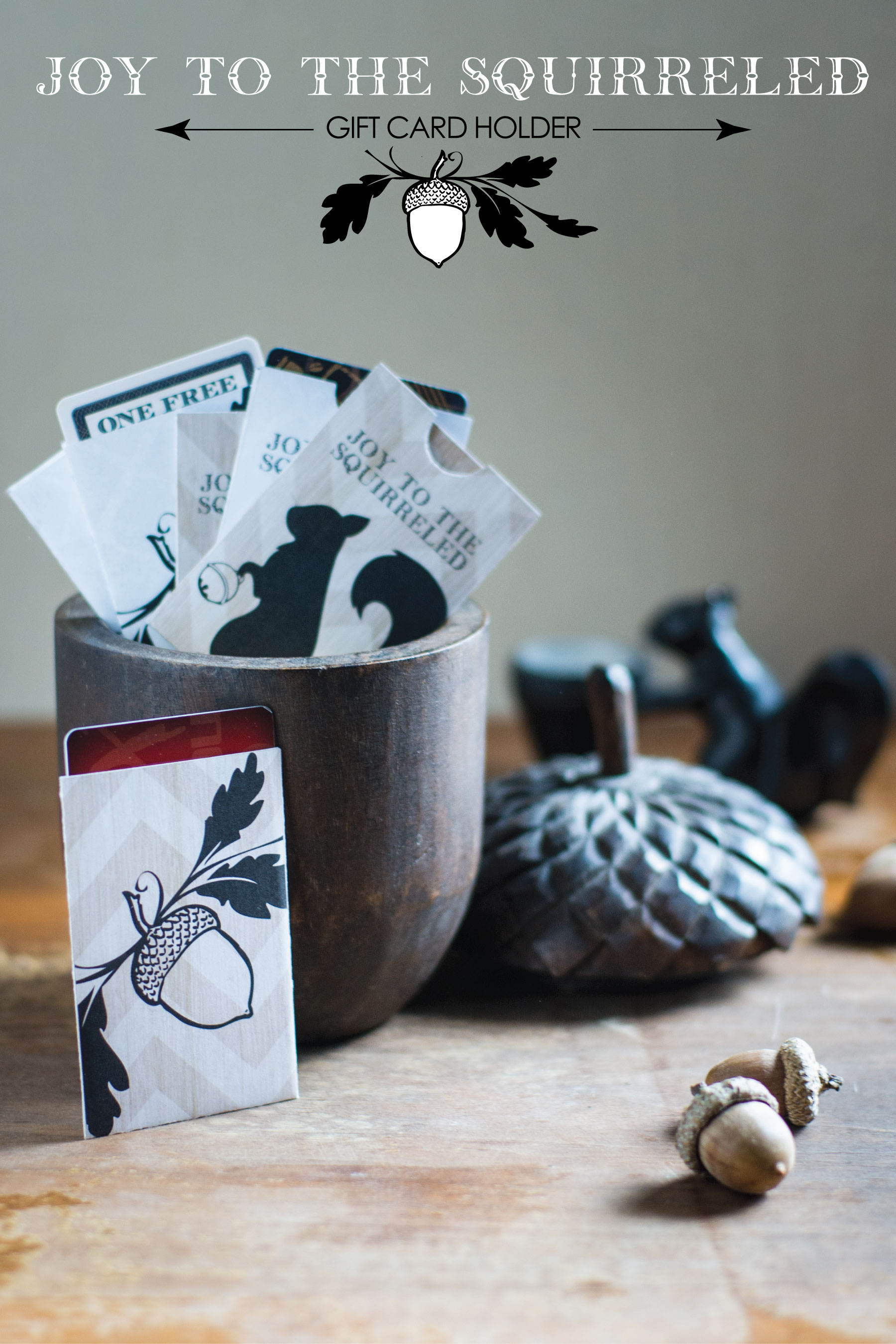 Joy to the Squirreled printable gift card template from Sam Henderson of Today's Nest