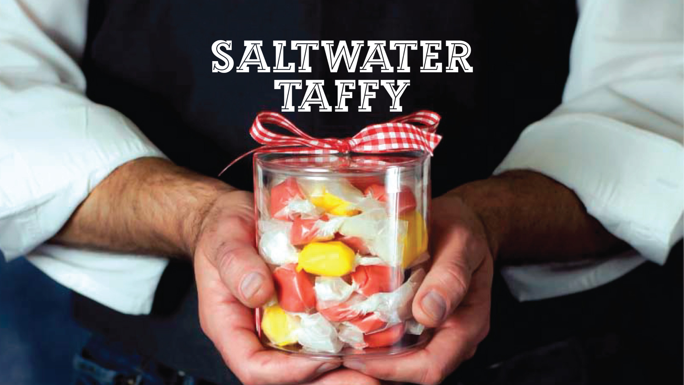 Saltwater Taffy: The Video