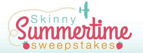 skinny summertime sweepstakes.jpg