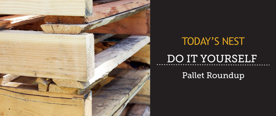 Pallet Roundup by Sam Henderson of Today's Nest