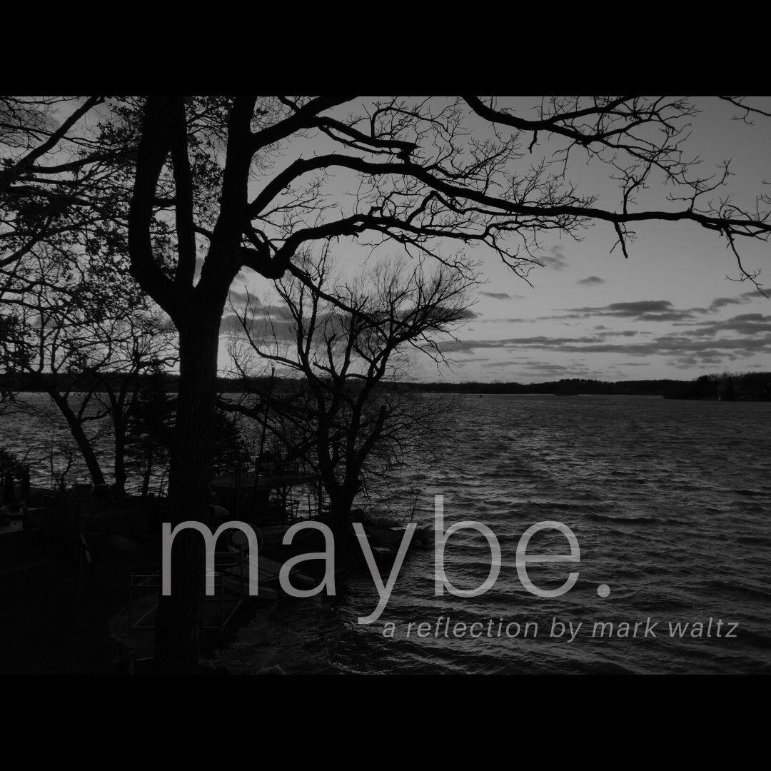 maybe-2.jpg