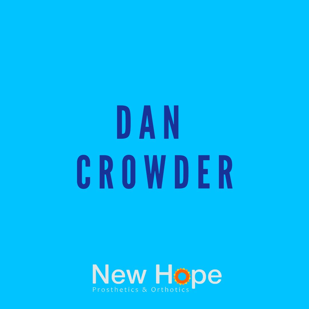 Dan Crowder   CP., LP., FAAOP.