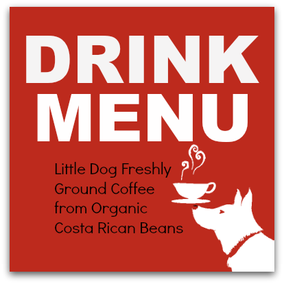 Little Dog Coffee Shop Drink Menu
