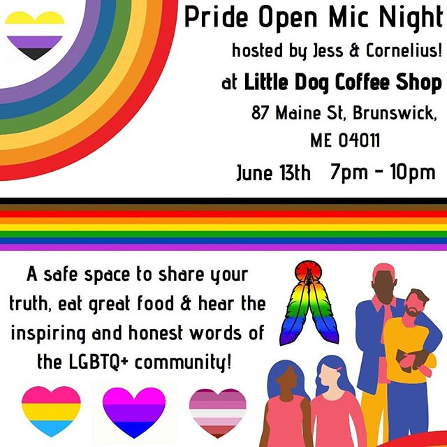 In celebration of pride month, we will be hosting our first ever pride open mic night! Acoustic music, poems, spoken word, comedy, short stories, etc are all welcome! You are encouraged to wear your cutest outfit, your best drag makeup, your pride flag as a cape, whatever!  We promise a night of fun, openness, inclusiveness, and good coffee and food! Come support the awesome LGBTQ+ community of Brunswick in Little Dog's freshly renovated space! ❤️🏳️‍🌈