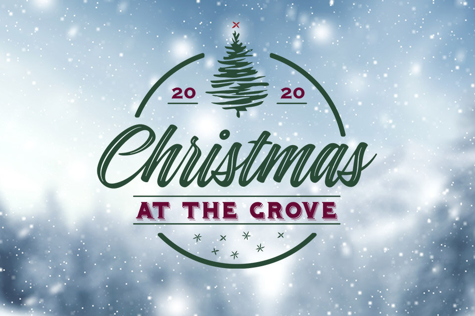 Christmas In The Grove 2020 Grove Sponsored Events — The Grove Camp & Retreat Center