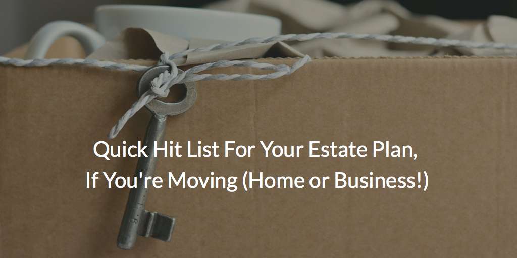 Schooley Law Firm | Tips for Your Estate Plan When Moving | Richmond VA | Estate Planner.png