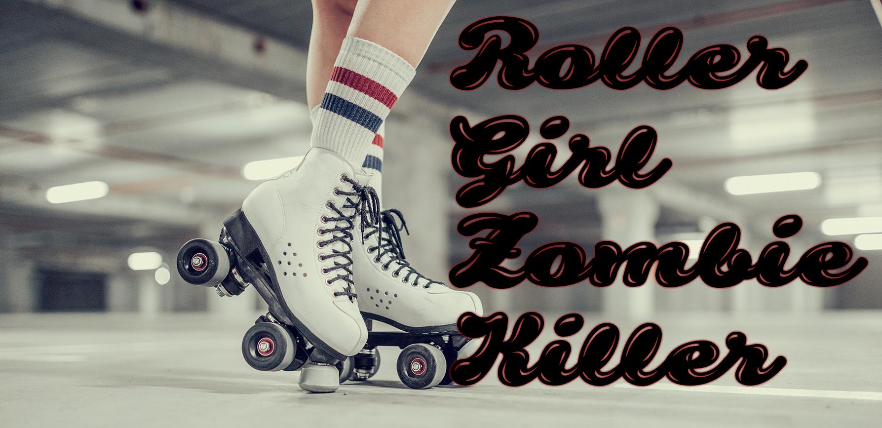 roller-girl-zombie-killer-header2.jpg