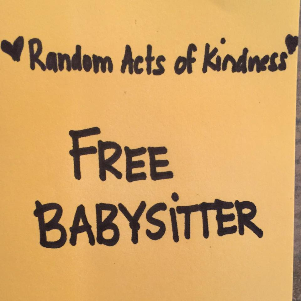 Random Acts of Kindness- Babysitting