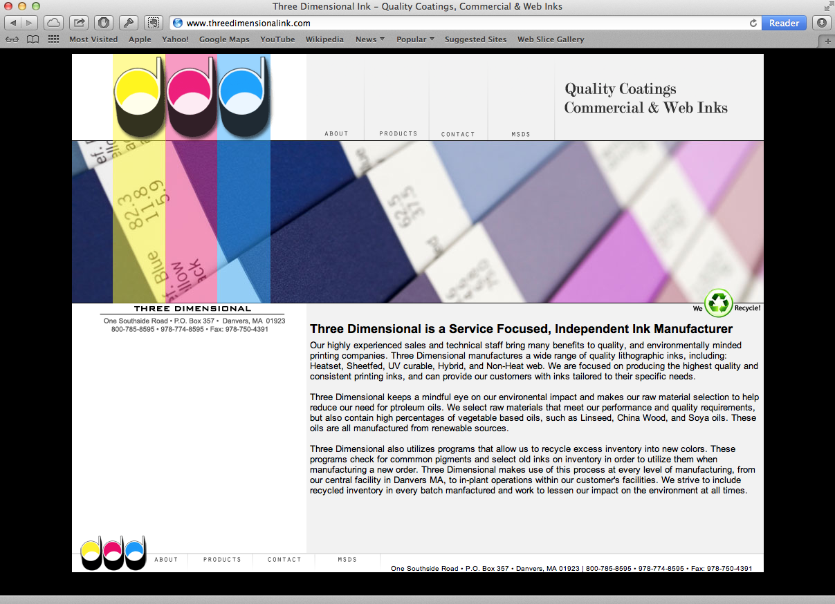 Three Dimensional Ink - A clean, simple site that highlights products from a local U.S. ink manufacturer. Site features nice use of color and was designed to display clean on various platforms, mobile, etc.