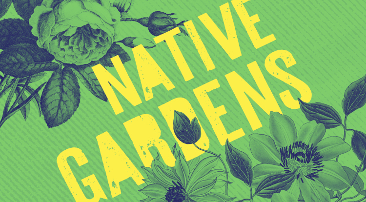 Native Gardens  plays Portland Center Stage May 18 – June 16, 2019