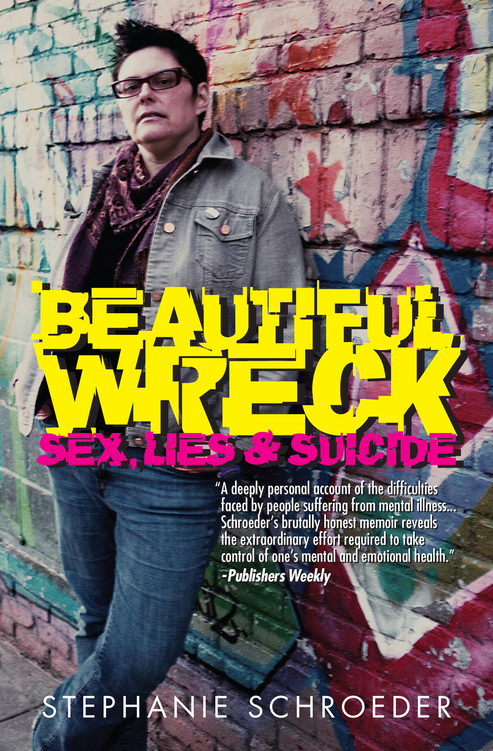 BOOK COVER- BEAUTIFUL WRECK: SEX, LIES, & SUICIDE