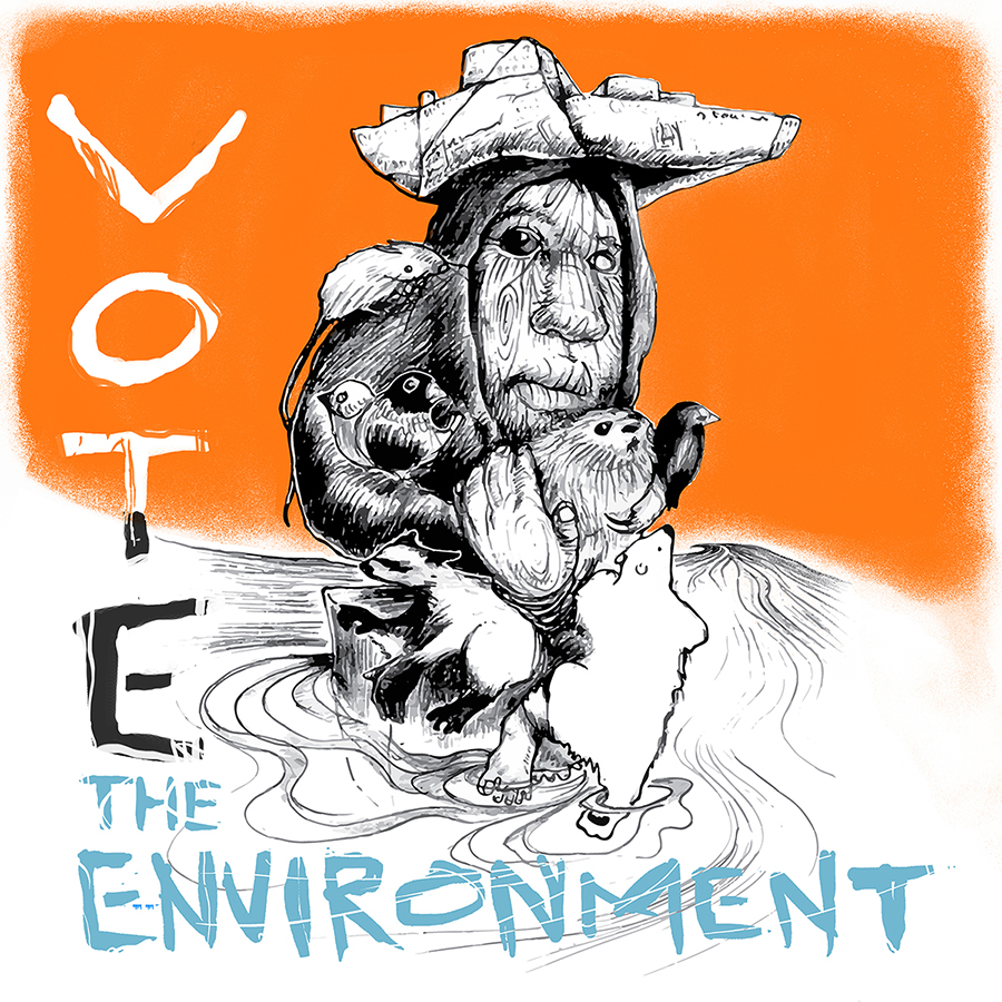 New image created for the the Creative Action Network - Vote the Environment. For prints  go here  -tell a friend!