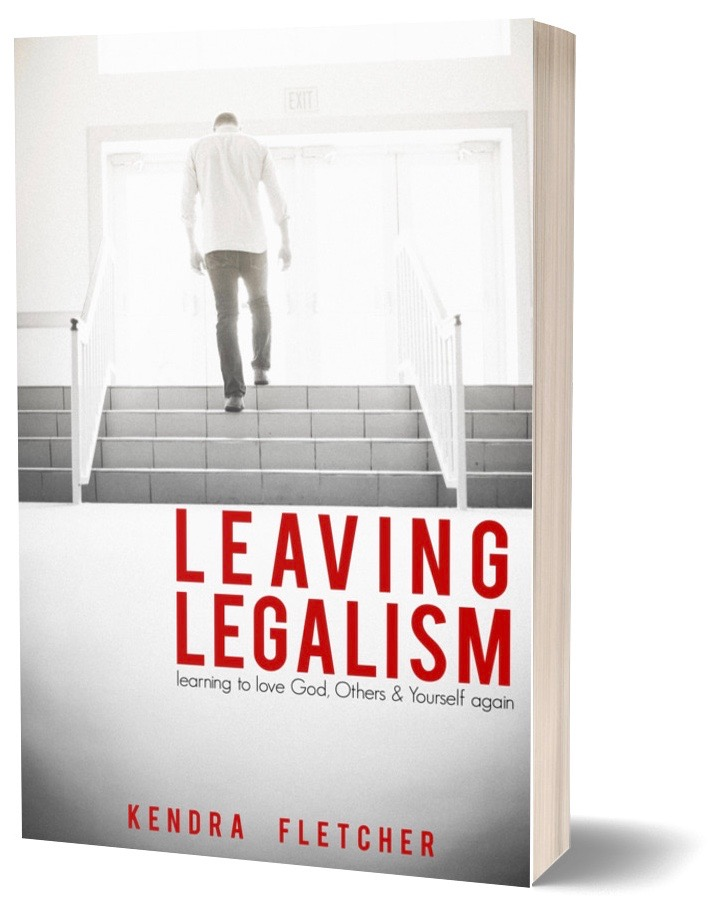 LEAVING LEGALISM - Begin your journey to healing here . . .