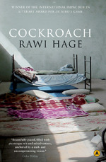 This month's Book Club choice is  Rawi Hage'sCockroach !