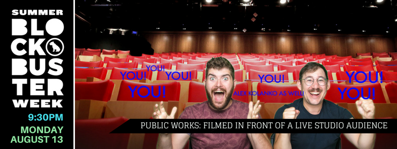 PUBLIC WORKS: FILMED IN FRONT OF A LIVE STUDIO AUDIENCE