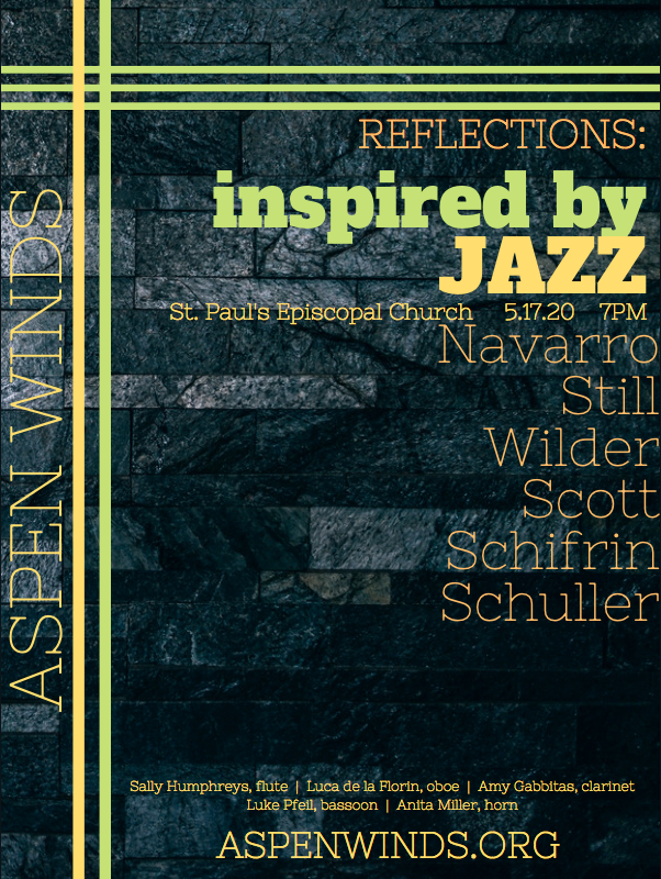 "REFLECTION: ""THIRD STREAM JAZZ"" - AMY GABBITAS - One grad school class, ""Jazz and Jim Crow"", forever changed my perception and appreciation for jazz and musicology. I learned to appreciate the rich heritage surrounding the genre. Classical music adopted jazz idioms to create what composer Gunther Schuller, called ""third stream"". We will play pieces celebrating jazz for the woodwind quintet by various composers such as Schuller, Still, Navarro and Wilder."