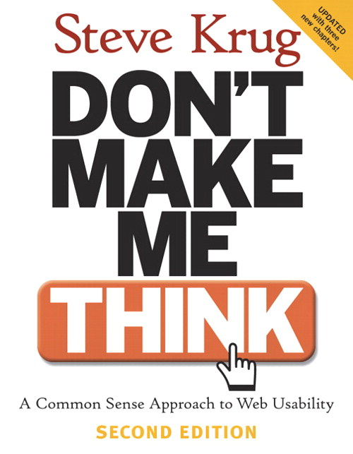 http://www.amazon.com/Dont-Make-Think-Revisited-Usability/dp/0321965515