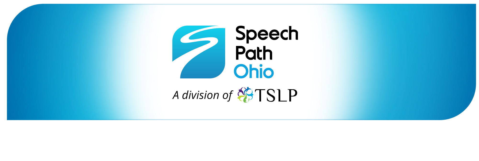 Opening a new chapter in our professional history, we now operate our outpatient clinics and contract agency services under the name SpeechPath Ohio. We believe our new name reflects our mission more clearly, and we think you will, too.