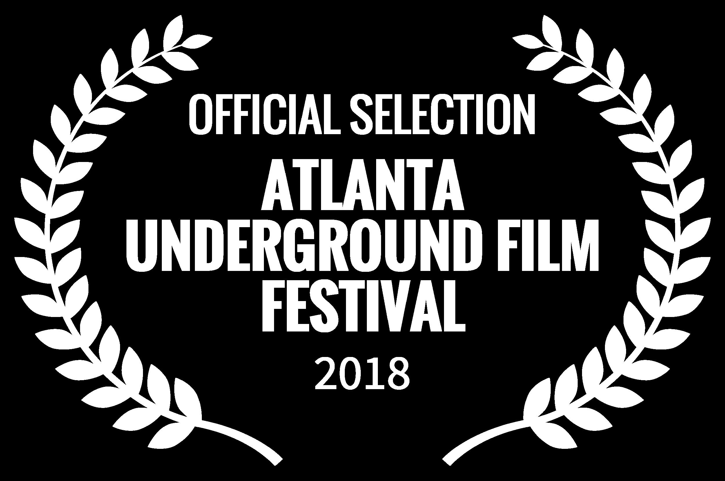 OFFICIALSELECTION-ATLANTAUNDERGROUNDFILMFESTIVAL-2018.png