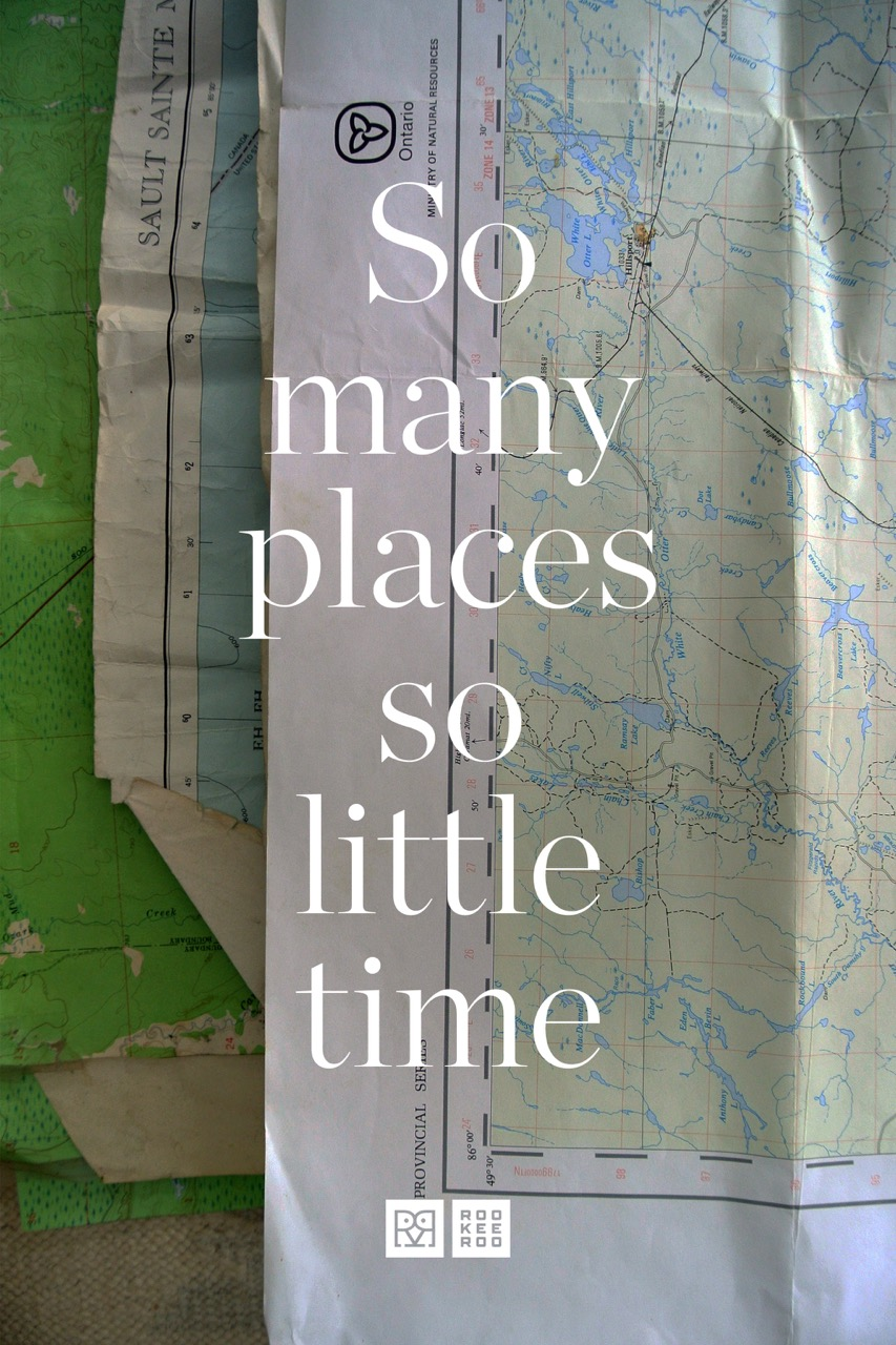 So many places, so little time.