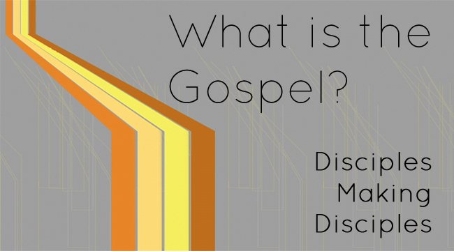 What is the Gospel (pt1)