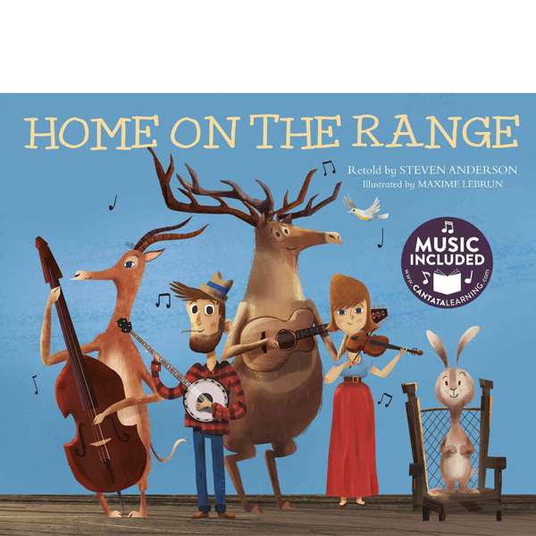 Home on the range - Cantata Learning