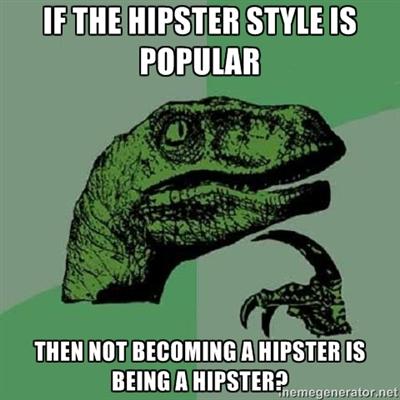 Philosoraptor on hipsters