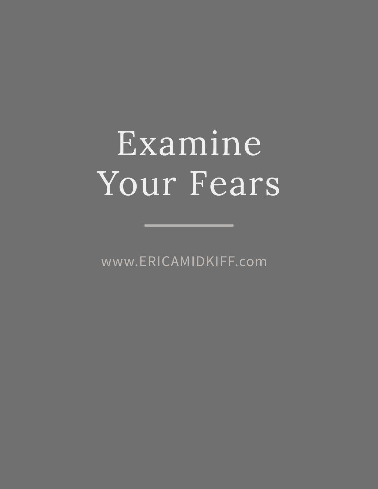 Examine Your Fears - Worksheet by Erica Midkiff.jpg