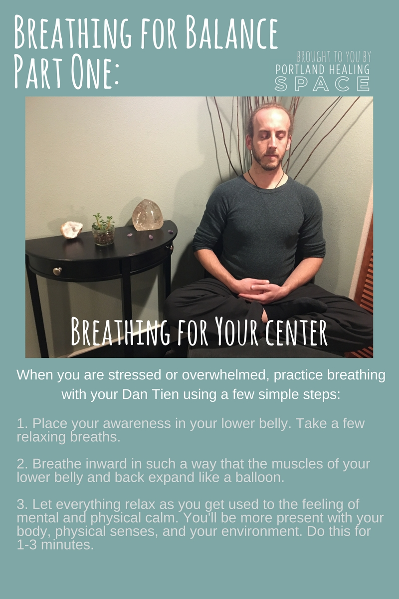 Practice breathing with your Dan Tien