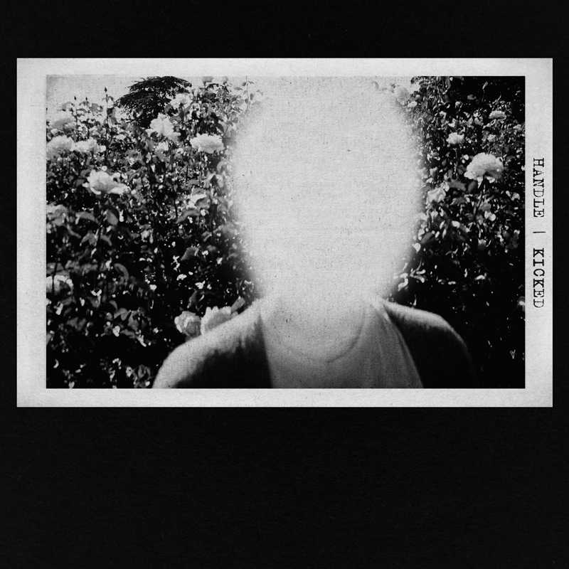 HANDLE - KICKED EP