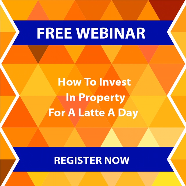 Click Here  to Register for our  Free Property Investment Webinar