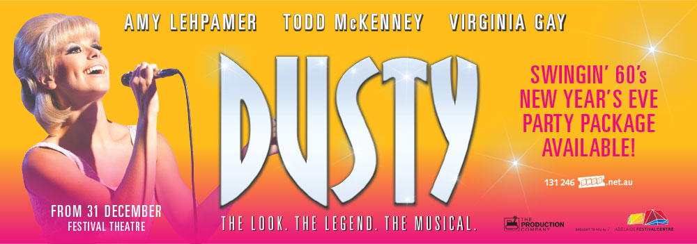 Dusty the Musical Sunday Mail ad  / Adelaide Festival Centre