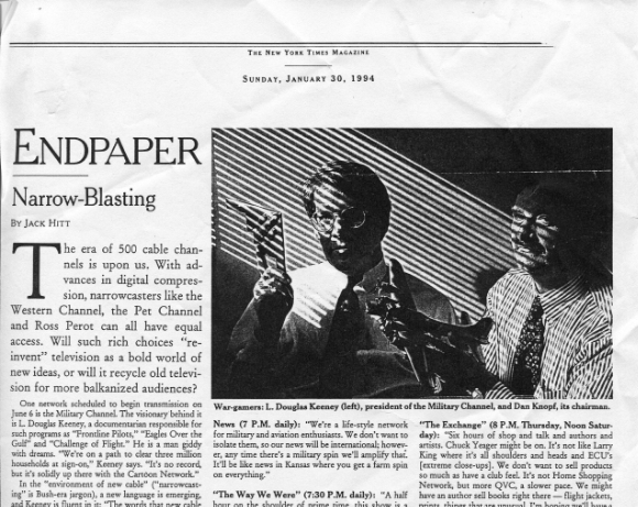 Keeney was one of the co-founders of The Military Channel. Seen here in the New York Times.